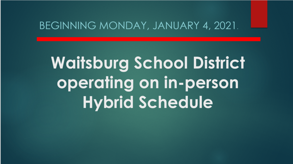 Waitsburg School District Returns to Hybrid Schedule
